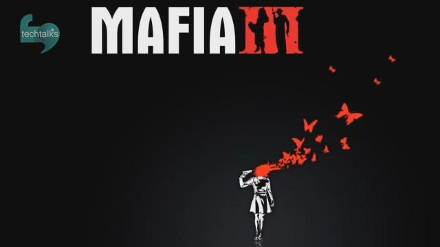 فقط چند ماه تا عرضه بازی Mafia 3 باقی مانده