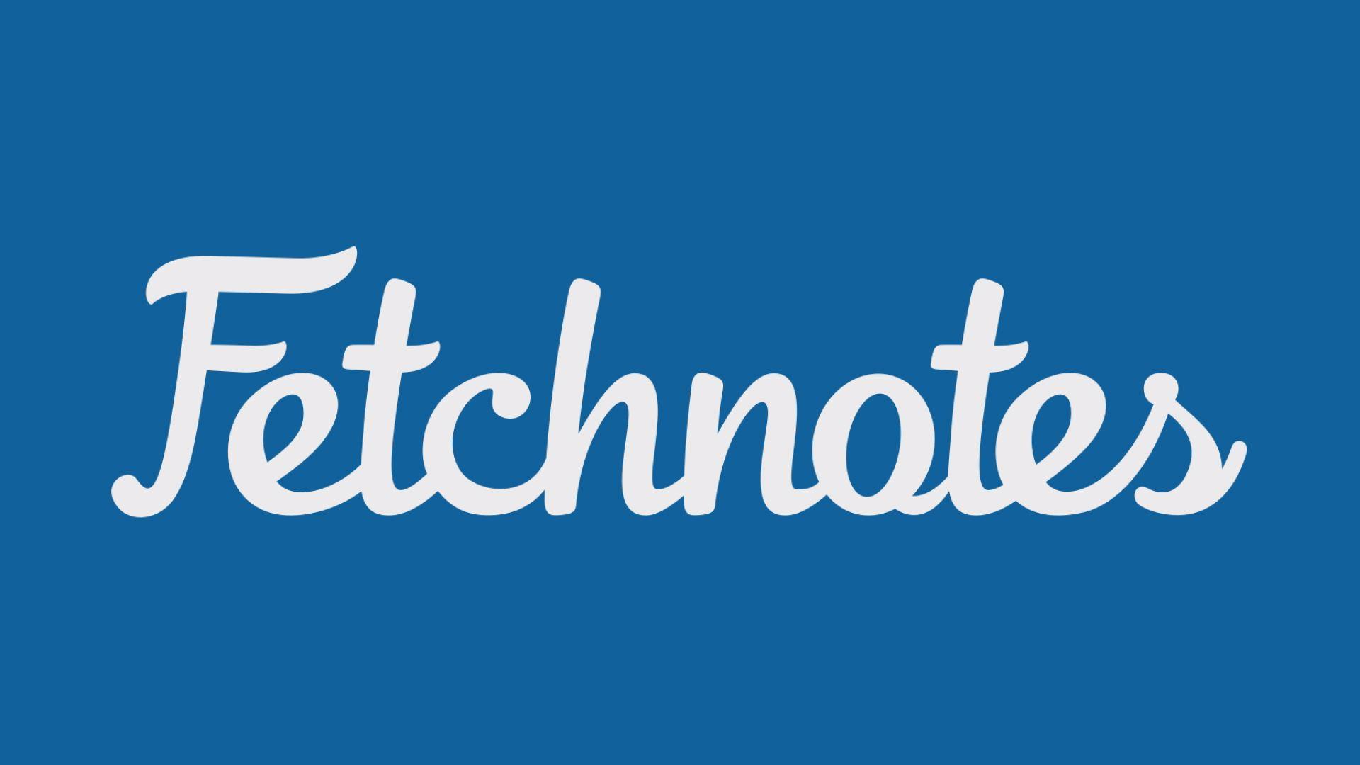 معرفی اپلیکیشن Fetch Notes – تک تاکس – techtalks.ir